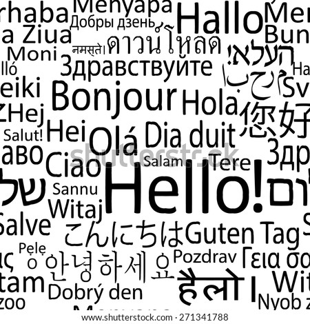 Hello in different languages of the world, seamlees background pattern ...: http://www.shutterstock.com/g/lyricsaima