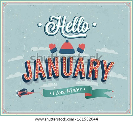 Hello january typographic design. Vector illustration. - stock vector