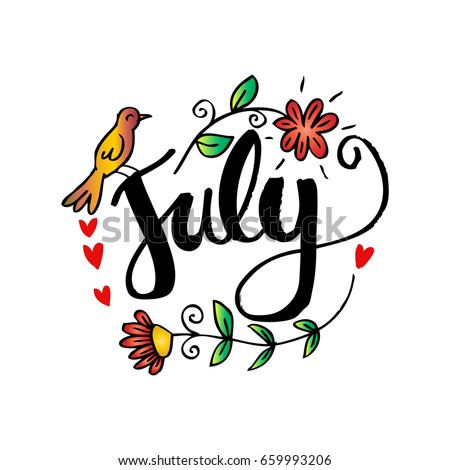 Hello July Hand Lettering Phrase. Summer Greeting Card,