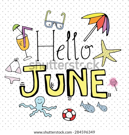 Hello June Hand Drawing Design Summer Holiday Vacation Set Vector Illustration