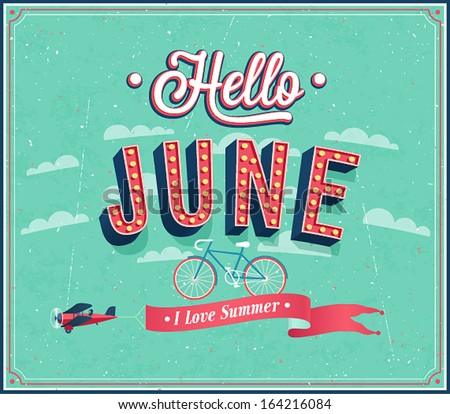 Hello june typographic design. Vector illustration. - stock vector