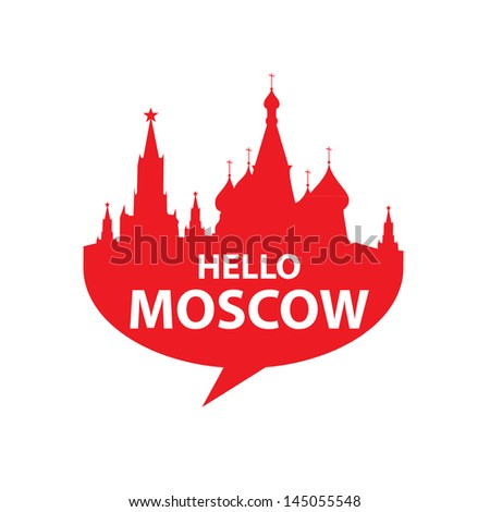 Hello Moscow - a sign of Russia's capital - speech-bubble - stock vector