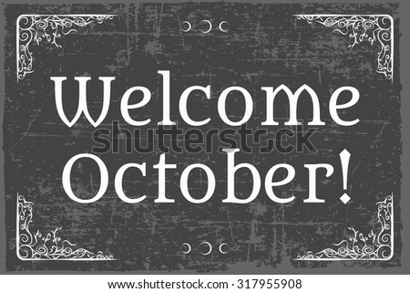 hello october background, illustration in vector format - stock vector
