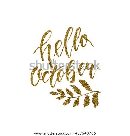 Hello October Trend Calligraphy Beautiful Handwritten Stock Vector ...
