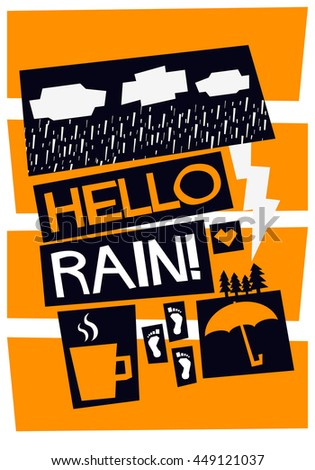 Hello Rain! (Weather Quote Vector Illustration in Flat Style Poster Design)