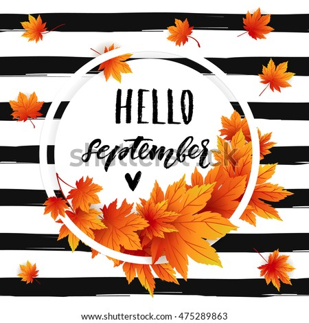 Hello September Autumn Flyer Template With Lettering. Bright Fall Leaves.  Poster, Card,