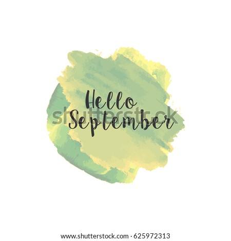 Hello September Watercolor Wallpaper, Greeting Card, Banner