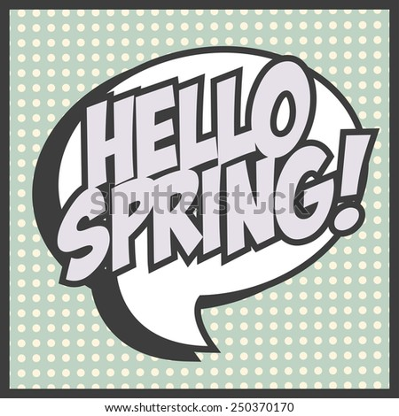hello spring background, illustration in vector format - stock vector