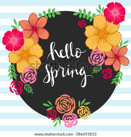 Beau Hello Spring Text, Floral Background. Vector Brush Lettering Hello Spring.  Vector Card Design
