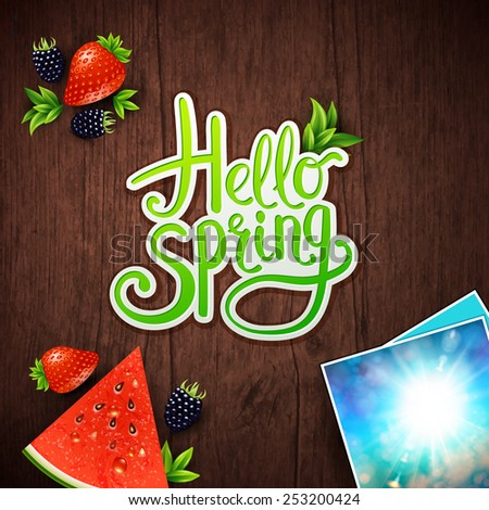 Hello Spring vector card design with fresh berries, watermelon and instant photos of a bright sunburst in a blue sky with a central flowing green greeting for the new season over textured wood - stock vector