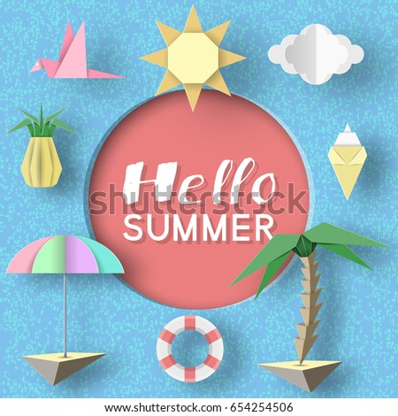 Hello Summer Art Background. Paper Applique Symbols, Sign And Objects With  Text Illustrate The
