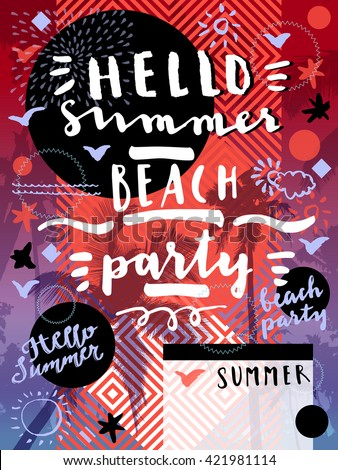 Hello Summer Beach Party. Geometric background with palm trees. Creative flat modern calligraphic card. Geometric cheerful tropical summer season party flyer, poster, placard with palm trees in vector