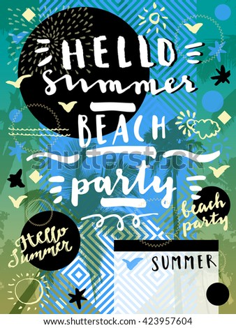 Hello Summer Beach Party. Geometric background with palm trees. Modern calligraphic party flyer, poster, placard with palm trees in vector