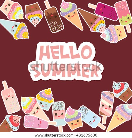 Hello Summer  Card design for your text. cupcakes with cream, ice cream in waffle cones, ice lolly  Kawaii with pink cheeks and winking eyes, pastel colors on dark brown background. Vector - stock vector