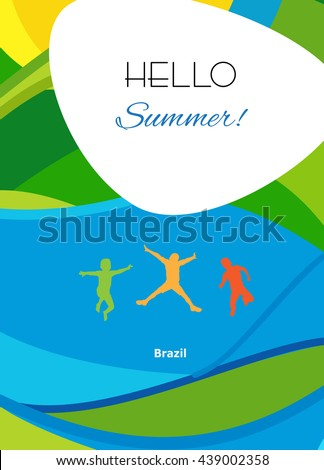 Hello Summer festive background, cover design with group kids jumping on abstract colorful background. Rio Summer Games 2016 Brazil. Rio Vector Illustration for Art, Print, Web design advertising.