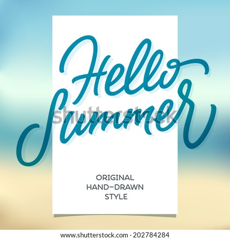 HELLO SUMMER hand lettering handmade calligraphy template and summertime beach background - stock vector