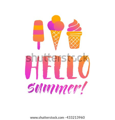 Hello summer lettering card. Hand drawn ink illustration phrase for prints and posters, menu design, invitation and greeting cards. Handwritten modern brush calligraphy - stock vector
