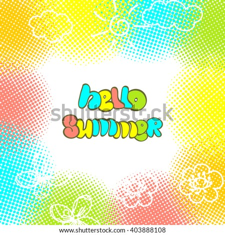 Hello Summer lettering design on abstract paint spots and children's drawings