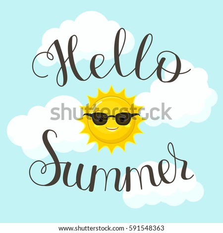 Hello Summer Lettering. Happy Sun In Black Glasses In The Sky. Handwritten  Script/