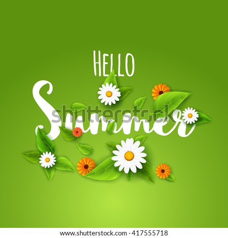 Hello summer lettering typography with flowers on green.