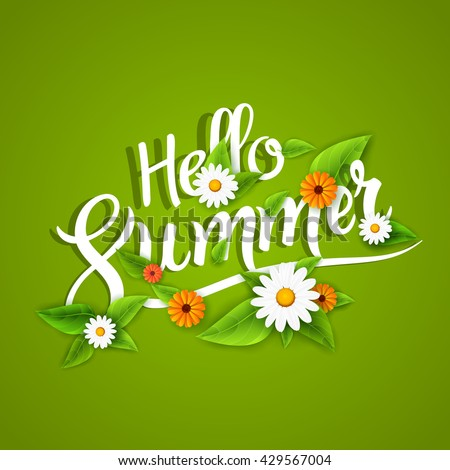 Hello summer lettering typography with flowers on white - stock vector