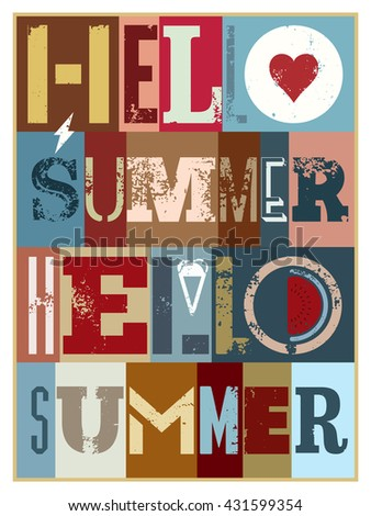 Hello Summer! Summer typographic grunge retro poster design. Vector illustration. - stock vector