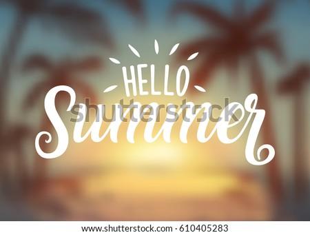 Elegant Hello Summer Sunset Blur Logotype, Badge Typography Icon. Lettering Summer  Season For Greeting Card