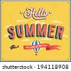 Hello summer typographic design. Vector illustration. - stock vector