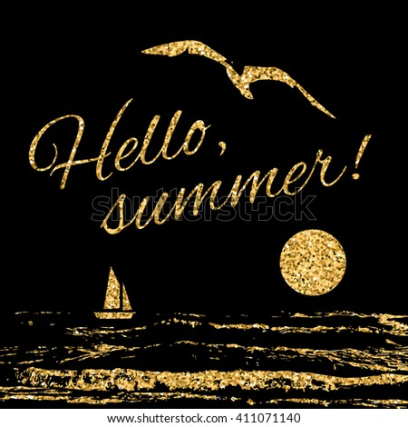 Hello summer Typography background. Fashion stylish gold print t shirt, wear. Tropical beach logo. Waves, seagull and sun, sail,. Vacation travel. Design apparel, card and poster. Vector illustration - stock vector
