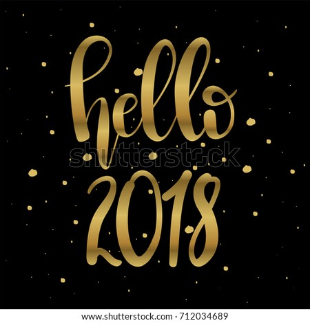 Delicieux Hello 2018,unique Hand Drawn Typographic Poster.Vector Art.Perfect Design  For Cards