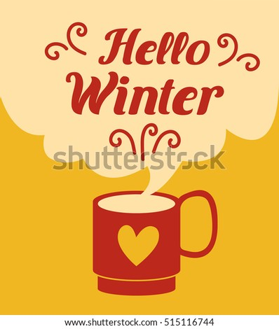 Hello Winter card. Banner of winter season. Greeting coffee banner for winter background. A cup of coffee with modern clouds. Coffee background with a coffee cup. Vector illustration flat style.