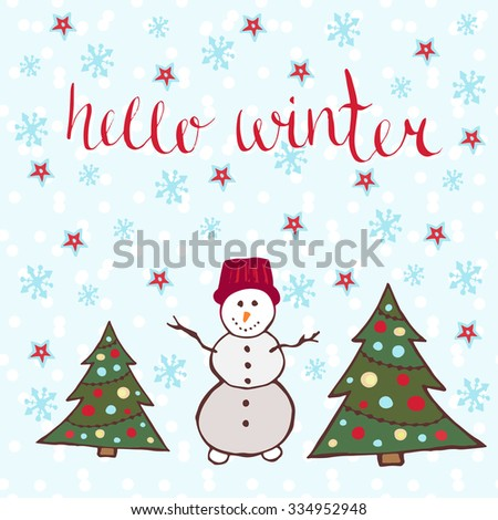 Hello winter card. Dancing snowman with new year trees. Vector illustration - stock vector