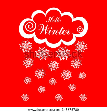 Hello Winter! White clouds with snow on red background. Vector Illustration  - stock vector