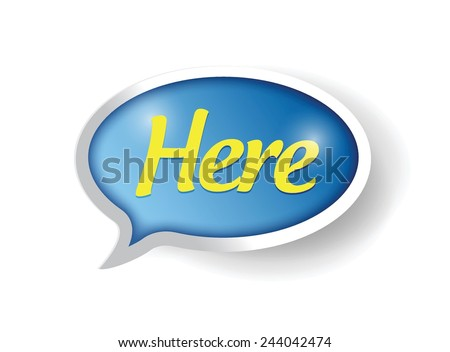 here message sign illustration design over a white background - stock vector