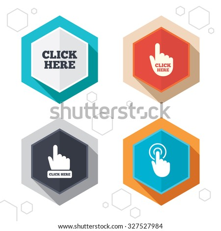 Hexagon buttons. Click here icons. Hand cursor signs. Press here symbols. Labels with shadow. Vector - stock vector
