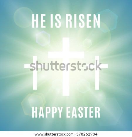 Hi is Risen. Happy Easter background with three white crosses and sun rays in the sky . Vector illustration. - stock vector