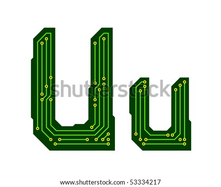 Hi-tech circuit board alphabet. Letter U - stock vector