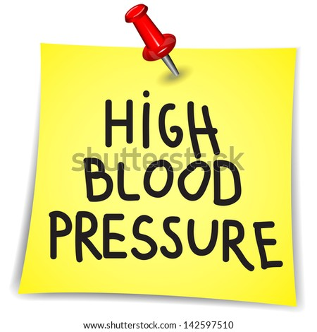 High blood pressure word on a Note Paper with pin on white background - stock vector