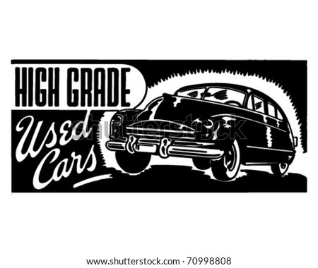 High Grade Used Cars - Retro Ad Art Banner - stock vector