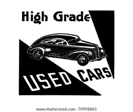 High Grade Used Cars 3 - Retro Ad Art Banner - stock vector