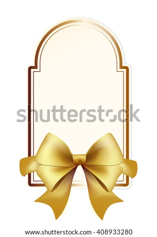 High Quality Label with Gold Bow on White Background. Vector Isolated Illustration. - stock vector