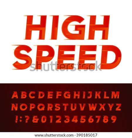 High Speed alphabet vector font. Motion effect letters and numbers. Vector typography for flyers, headlines, posters etc. - stock vector