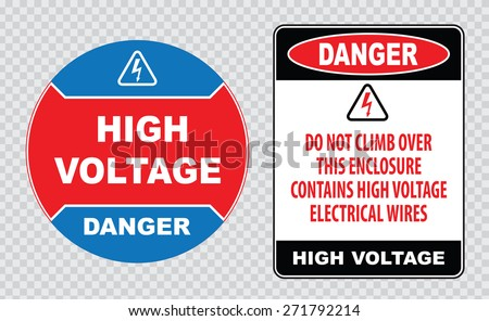 high voltage sign or electrical safety sign (danger high voltage do not climb over this enclosure contains high voltage electrical wires, danger high voltage) - stock vector