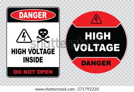 high voltage sign or electrical safety sign (danger high voltage inside do not open, danger high voltage circle) - stock vector