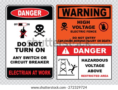 high voltage sign or electrical safety sign (do not turn on any switch or  circuit breaker, electrian at work, hazardous voltage above, electric fence). - stock vector