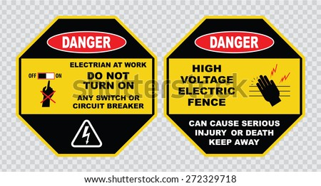high voltage sign or electrical safety sign (electrian at work, do not  turn on any switch or circuit breaker, high voltage electric fence) - stock vector