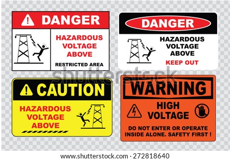 high voltage sign or electrical safety sign (hazardous voltage above restricted area, keep out, do not enter or operate inside alone, safety first). - stock vector