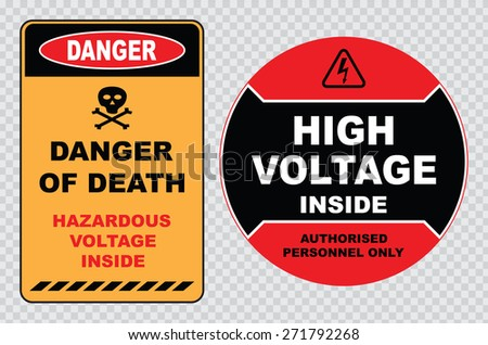 high voltage sign or electrical safety sign (high voltage inside authorized personnel only, danger of death hazardous voltage inside)  - stock vector