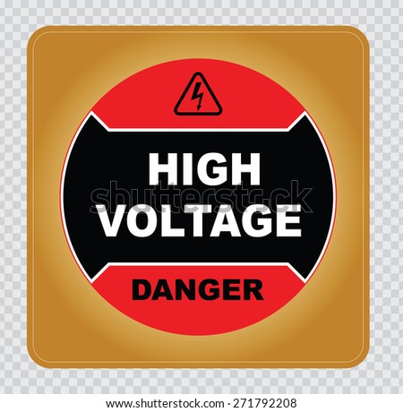 high voltage sign or electrical safety sign with circle gold red black style. easy to modify - stock vector