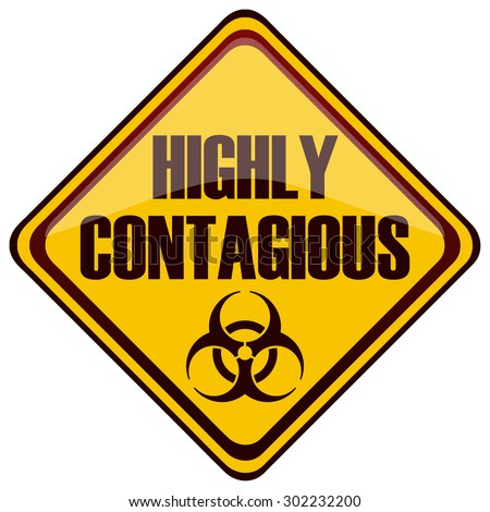 Highly Contagious Diamond Shaped Yellow Warning Sign, Vector Illustration.  - stock vector